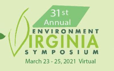 31st Annual Environment  Virginia Symposium March 23-25, 2021